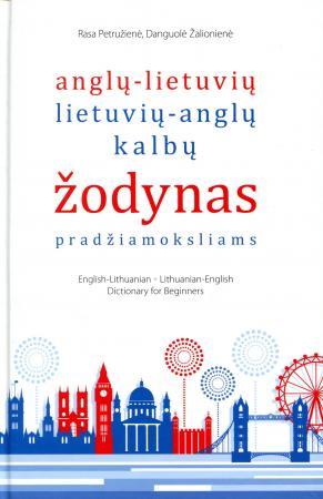 Anglų-lietuvių, lietuvių-anglų kalbų žodynas pradžiamoksliams : apie 3000 žodžių