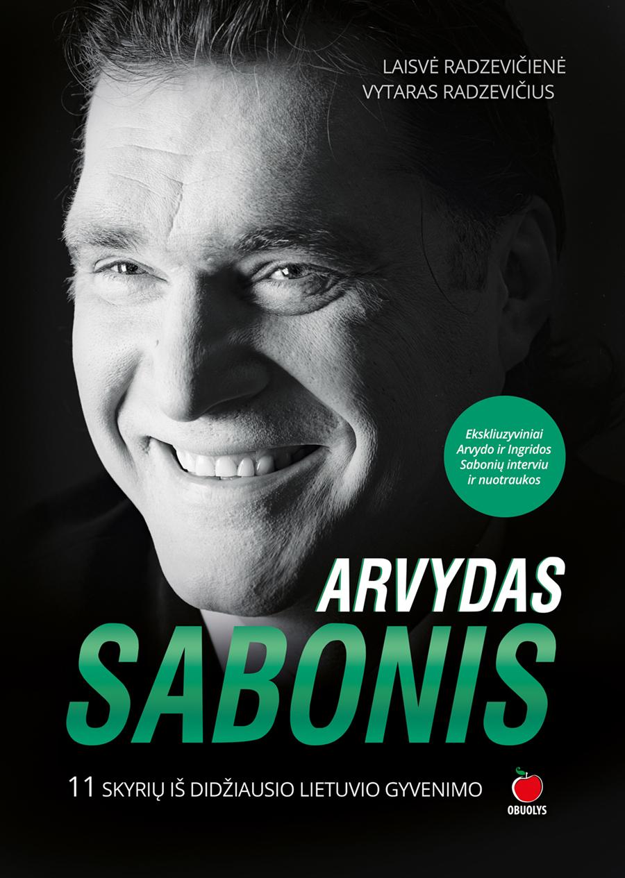 Arvydas Sabonis : 11 skyrių iš didžiausio lietuvio gyvenimo