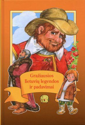 Gražiausios lietuvių legendos ir padavimai