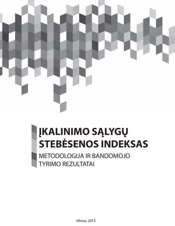 Įkalinimo sąlygų stebėsenos indeksas : metodologija ir bandomojo tyrimo rezultatai