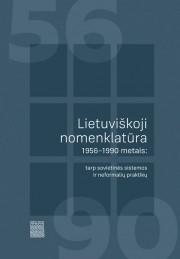 Lietuviškoji nomenklatūra 1956-1990 metais