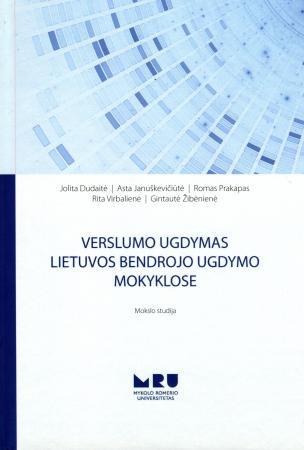 Verslumo ugdymas Lietuvos bendrojo ugdymo mokyklose