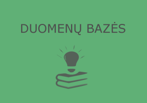 Duomenų bazės ir atvirosios prieigos ištekliai