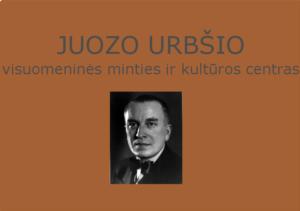 Juozo Urbšio visuomeninės minties ir kultūros centras
