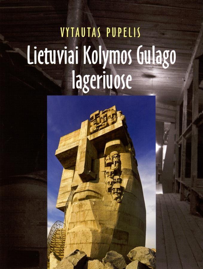 Lietuviai Kolymos gulago lageriuose