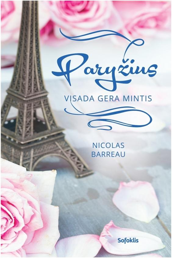 Paryžius – visada gera mintis