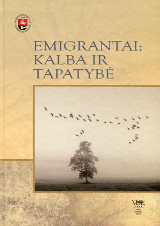 Emigrantai: kalba ir tapatybė