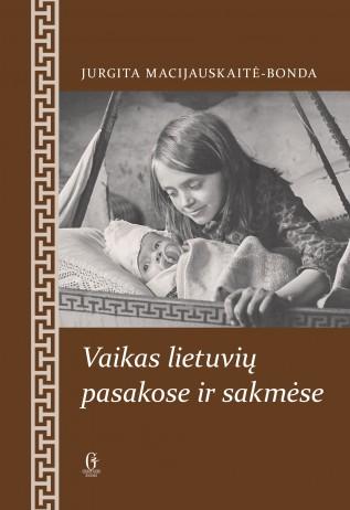 Vaikas lietuvių pasakose ir sakmėse