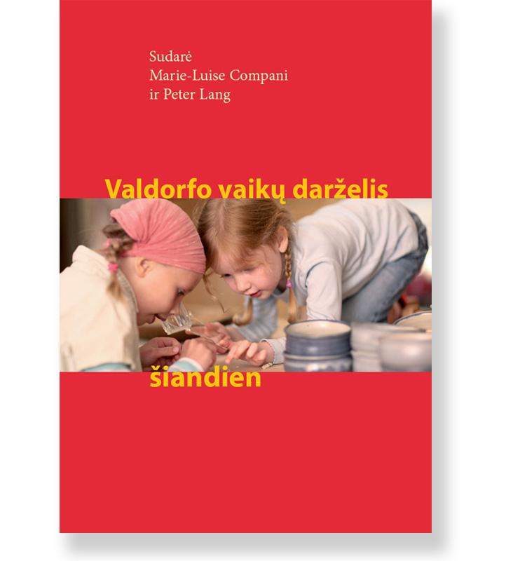 Valdorfo vaikų darželis šiandien