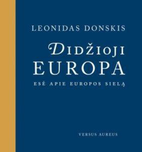 Didžioji Europa : esė apie Europos sielą