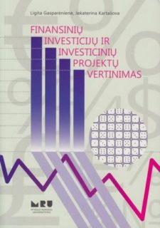Finansinių investicijų ir investicinių projektų vertinimas