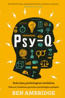 Psy-Q : koks jūsų psichologinis intelektas