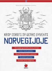Kaip dirbti ir gerai gyventi Norvegijoje