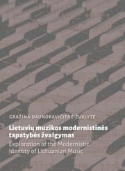 Lietuvių muzikos modernistinės tapatybės žvalgymas