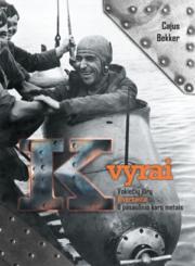 K vyrai : vokiečių jūrų diversantai II pasaulinio karo metais