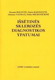 Išsėtinės sklerozės diagnostikos ypatumai