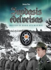 Juodasis edelveisas : Waffen-SS kario atsiminimai