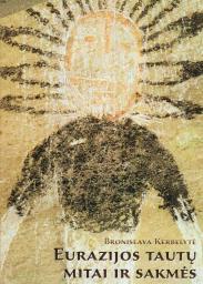 Eurazijos tautų mitai ir sakmės