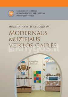 Modernaus muziejaus veiklos gairės