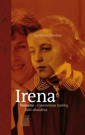 Irena Veisaitė : Gyvenimas turėtų būti skaidrus