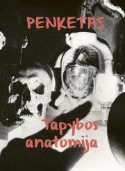 Penketas ; Tapybos anatomija