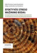 Efektyvūs streso mažinimo būdai: biogrįžtamuoju ryšiu paremta relaksacija ir progresuojančioji raumenų relaksacija