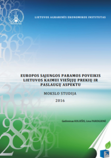 Europos Sąjungos paramos poveikis Lietuvos kaimui viešųjų prekių ir paslaugų aspektu: Mokslo studija
