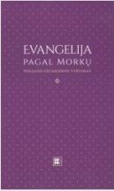 Evangelija pagal Morkų : naujasis ekumeninis vertimas