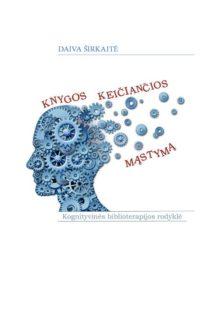 Knygos, keičiančios mąstymą : kognityvinės biblioterapijos rodyklė