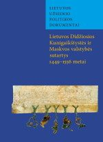 Lietuvos Didžiosios Kunigaikštystės ir Maskvos valstybės sutartys 1449–1556