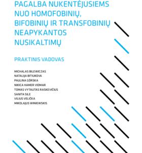Pagalba nukentėjusiems nuo homofobinių, bifobinių ir transfobinių neapykantos nusikaltimų : praktinis vadovas