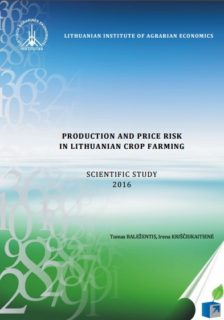 Production and Price Risk in Lithuanian Crop Farming : Scientific Study