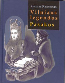 Vilniaus legendos ; Pasakos
