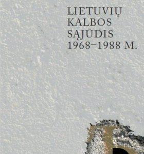 Lietuvių kalbos sąjūdis 1968-1988 m.