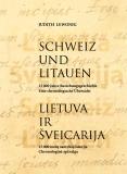 Lietuva ir Šveicarija : 15 000 metų santykių istorija : chronologinė apžvalga