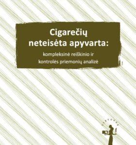 Cigarečių neteisėta apyvarta : kompleksinė reiškinio ir kontrolės priemonių analizė