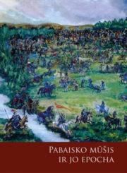 Pabaisko mūšis ir jo epocha