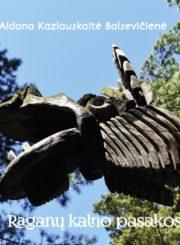 Raganų kalno pasakos : apie medžio skulptūrų ansamblį Juodkrantėje