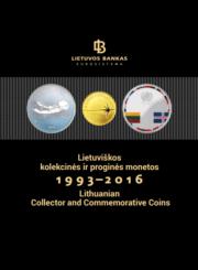 Lietuviškos kolekcinės ir proginės monetos, 1993-2016
