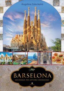 Barselona : muziejus po atviru dangumi