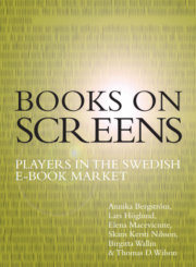 Books on Screens: Players in the Swedish e-book market