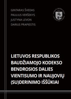 Lietuvos Respublikos baudžiamojo kodekso bendrosios dalies vientisumo ir naujovių (su)derinimo iššūkiai
