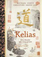 Kelias : kinų filosofai apie meną gyventi