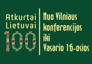 Šią savaitę prieš šimtą metų: šimtmečio senumo įvykiai ir faktai iš Lietuvos ir pasaulio