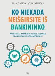 Ko niekada neišgirsite iš bankininko : praktiniai patarimai poros finansų planavimui ir organizavimui