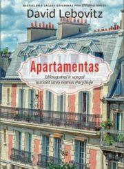 Apartamentas : džiaugsmai ir vargai kuriant savo namus Paryžiuje