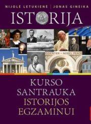 Istorija : kurso santrauka istorijos egzaminui