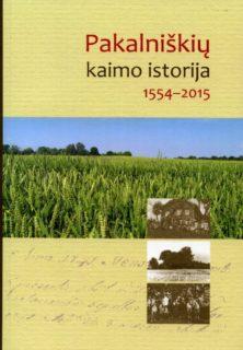 Pakalniškių kaimo istorija, 1554-2018