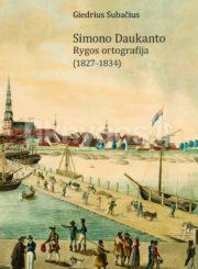 Simono Daukanto Rygos ortografija (1827–1834)