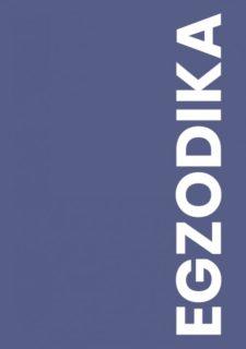 Egzodika : pasaulio lietuvių rašytojų antologija : an anthology of World Lithuanian writers